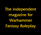 Warpstone, the independent magazine for Warhammer Fantasy Roleplay
